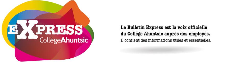 Bulletin Express du Collège Ahuntsic