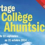 Concours «Partage ton Collège Ahuntsic»<br>22 sept. au 31 oct. 2014