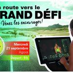 En route vers le « Grand Défi »<br>Encouragez les participants !